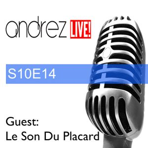 Andrez LIVE! S10E14 On 21.12.2016 Guest: Le Son Du Placard