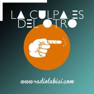 La Culpa es del Otro 28 - 07 - 2017 en Radio LaBici