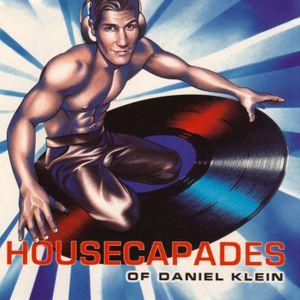 Housecapades Of Daniel Klein