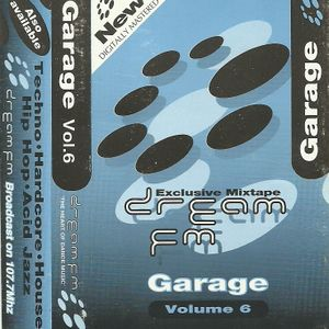 DreamFM [Leeds] - Garage Vol.6  (House)- Part 1