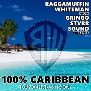 100% CARIBBEAN [dancehall & soca]