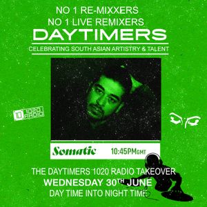 Somatic | Daytimers Takeover - 30th June 2021