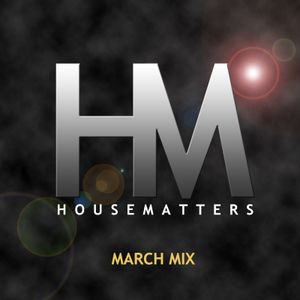 HouseMatters March 2012 Mix