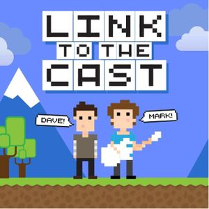 Link To The Cast #16: The Witcher 3: Wild Hunt