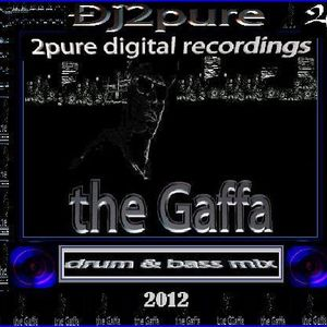 dj2pure-the-gaffa-dnb-mix