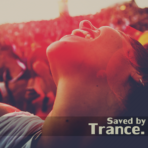 Saved By Trance Episode 058 By The Cup Brothers