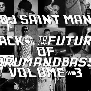 DJ Saint Man - Back To The Future Of Drum&Bass Vol.3