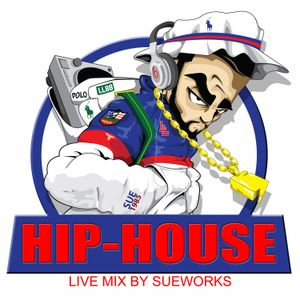 Hip-House Live Mix By Sueworks 2007
