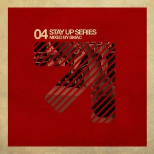 BMAC - Stay Up Podcast 004