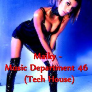 Music Department 46 (Tech House)
