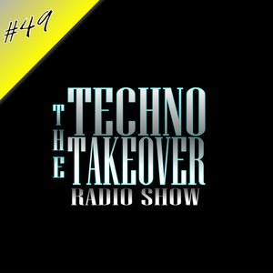 The Techno Takeover #49 with Tyler Wenning