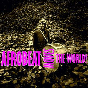 Lesson Six: Afrobeat Moves The World!