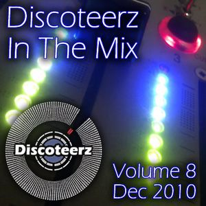 Discoteerz In The Mix 8