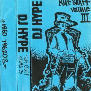 DJ Hype - Ruff Stuff Volume Three 1993