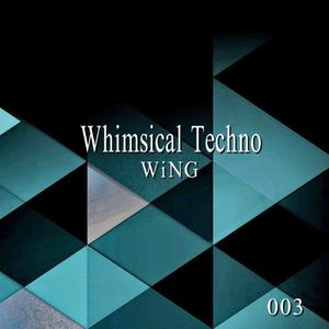 Whimsical Techno 003