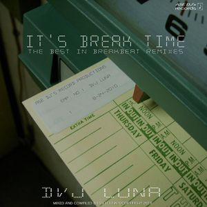 DVJ Luna - It's Break Time - Complete CD