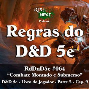 RdDnD5e #064 – Combate Montado e Submerso – D&D 5e – Livro do Jogador – Parte 2 – Cap. 9