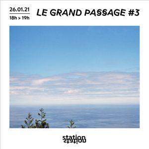Le Grand Passage #3 w/ Mondkopf