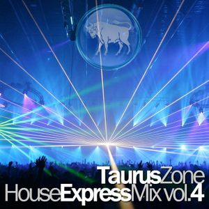 DJ eXe - Taurus Zone House Express Mix vol. 4