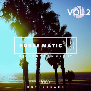 Housematic on the Beach Vol 2 Mixed by Tommyboy