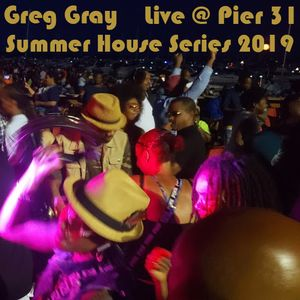 "Greg Gray Live @ Pier 31 ""Summer House Series"""
