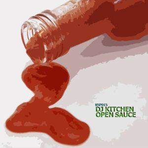 KSP/015 // DJ Kitchen - Open Sauce