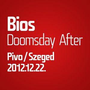 Bios live @ Doomsday After, Pivo, Szeged 2012-12-22