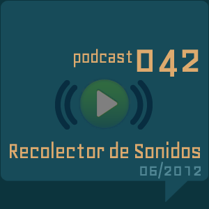 RECOLECTOR DE SONIDOS 042 - 06/2012