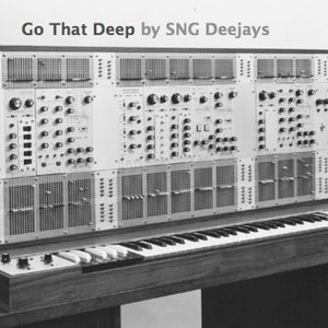 Go That Deep - mix by SNG Deejays