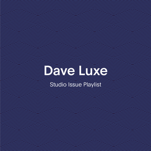 The Studio Issue Playlist: Dave Luxe x Frank And Oak