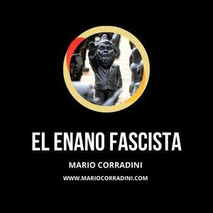88 | EL ENANO FASCISTA | Mario Corradini