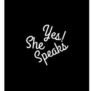 Yes She Speaks 8-17-18