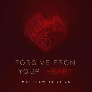 Forgive From Your Heart