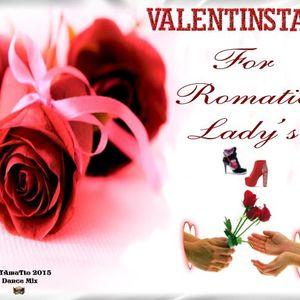 For Romantic Lady's - Valentinstag (TAmaTto 2015 Dance Mix)