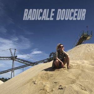 Radicale Douceur #4