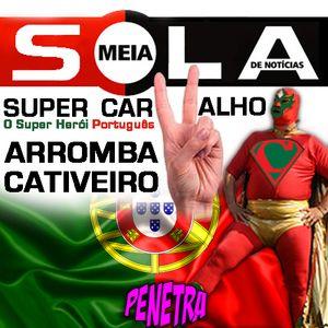 SUPER CARVALHO, O SUPER HERÓI PORTUGUÊS NO PENETRA