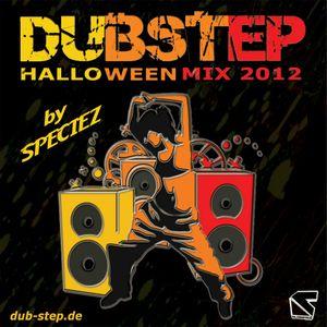 DUBSTEP HALLOWEEN MIX 2012 BY SPECIEZ