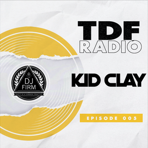 The DJ Firm Podcast Episode 005
