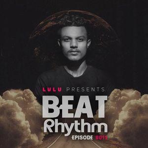 LuLu Beat Rhythm Episode #011