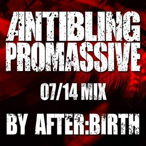 AFTER:BIRTH Antiblingmix 07/14