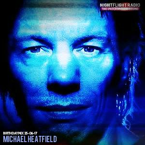 Michael Heatfield - Birthday Mix 25-06-17