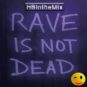 HBintheMix - Rave is Not Death