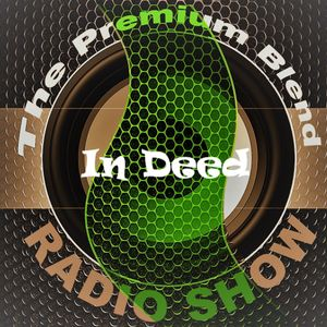 The Premium Blend Radio Show with Stuart Clack-Lewis feat. In Deed - 27th March