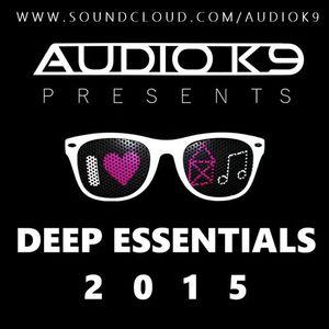 Audio K9's Deep Essentials (2015) [Deep House]