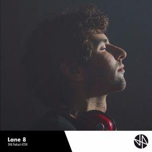 Lane 8 - DHA Mixtape #204