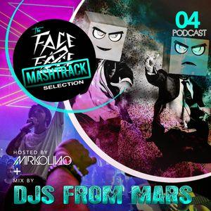 Face2Face MashTrack Selection #04 (Podcast - RadioShow)