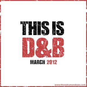 ThisisDrumandBass.com March 2012
