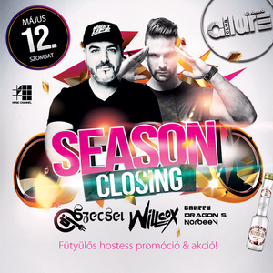 2018.05.12. - Season Closing - Club Allure, Gyömrő - Saturday