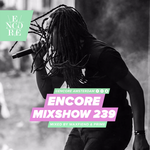 Encore Mixshow 239