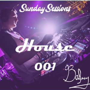 House 001- Sunday Sessions